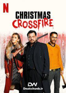 دانلود فیلم آلمانی Christmas Crossfire 2020